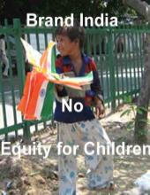 Brand India: No Equity for Children