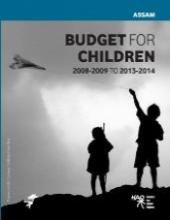 Budget for Children in Assam 2008-2009 to 2013-2014