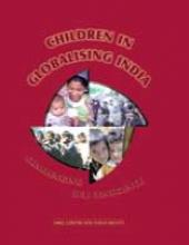 Children In Globalising India Challenging Our Conscience