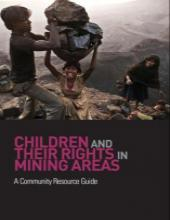 Children and Their Rights in Mining Areas A Community Resource Guide