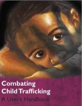 Combat Child Trafficking A User's Handbook