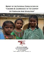 "Report of the National Consultation on ""Children & Governance: In the Context of Federalism and Devolution"""
