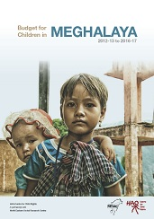 Budget for Children in Meghalaya 2012-13 to 2016-17